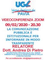 VIDEOCONFERENZA ZOOM 09/02/2020: LA COMUNICAZIONE PUBBLICA E ISTITUZIONALE PER INFORMARE IN MODO TRASPARENTE – RELATORE DOTT. ANDREA DI PIETRO
