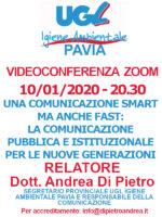 VIDEOCONFERENZA ZOOM 10/01/2020: UNA COMUNICAZIONE SMART MA ANCHE FAST: LA COMUNICAZIONE PUBBLICA E ISTITUZIONALE – RELATORE DOTT. ANDREA DI PIETRO