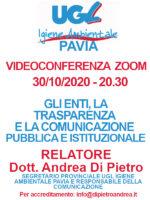 VIDEOCONFERENZA ZOOM 30/10/2020: GLI ENTI, LA TRASPARENZA E LA COMUNICAZIONE PUBBLICA E ISTITUZIONALE- RELATORE DOTT. ANDREA DI PIETRO